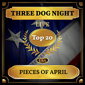 Pieces of April (Billboard Hot 100 - No 19) by Three Dog Night