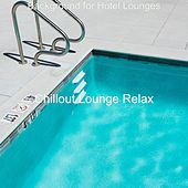 Background for Hotel Lounges von Chillout Lounge Relax