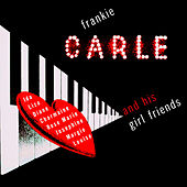Frankie Carle and His Girl Friends by Frankie Carle