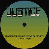 Derrick Morgan Black Head Chiney/Humpty Dumpty by Derrick Morgan