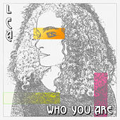 Who You Are by Lea