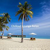 Mysterious Music for Summer Nights von Chillout Lounge Relax