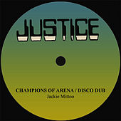 Jackie Mittoo Champions Of Arena/Disco Dub by Jackie Mittoo