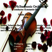 Johann Sebastian Bach - Antonio Vivaldi - Wolfgang Amadeus Mozart: Concerts for Violin and Orchestra by Sofia Philharmonic Orchestra