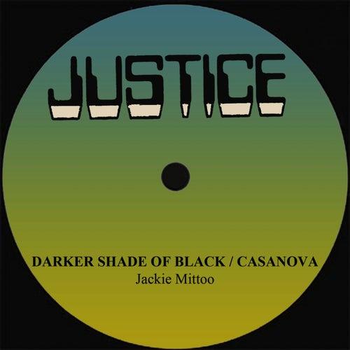 Jackie Mittoo Darker Shade Of Black/Casanova by Jackie Mittoo