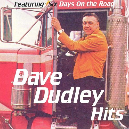 Hits by Dave Dudley