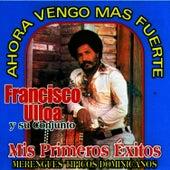 Mis Primeros Exitos de Francisco Ulloa