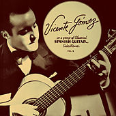 Classical Spanish Guitar Selections von Vicente Gomez