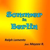 Sommer in Berlin by Ralph Lamento