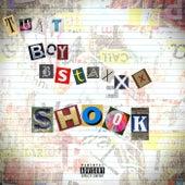 Shook by ThatBoyBstaxxx