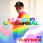 Music is Universal: PRIDE by Raymix de Various Artists