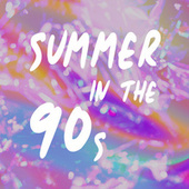 Summer In The 90s de Various Artists