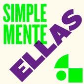 Simplemente Ellas by Various Artists
