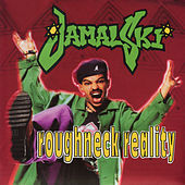 Roughneck Reality de Jamal-Ski