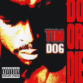 Do Or Die de Tim Dog