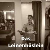 Das Leinenhöslein - Frei nach Sah ein Knab ein Röslein stehn di Florian Mayrhofer