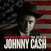 American Remains: The Best of Johnny Cash by Johnny Cash