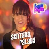 Sentada, Ralada von Bonde do Forró