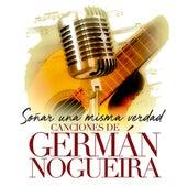 Soñar una Misma Verdad von German Garcia