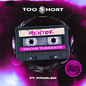 Mentor (feat. Problem) de Too Short