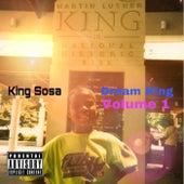 Dream King Vol. 1 by King Sosa
