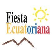 Fiesta Ecuatoriana de Varios Artistas