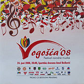 Festival Vogosca 2008 by Various Artists