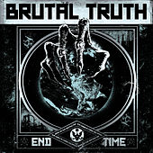 End Time von Brutal Truth