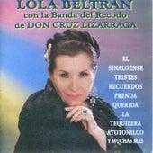 Lola Beltran con la Banda del Recodo de Don Cruz Lizarraga by Lola Beltran