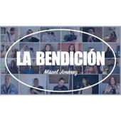 La Bendición by Misael Jiménez