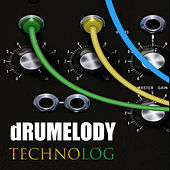 TECHNOlog by Drumelody