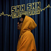 Shh Shh by Sloow Track