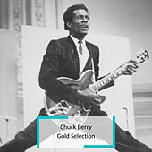 Chuck Berry - Gold Selection di Chuck Berry