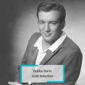 Bobby Darin - Gold Selection by Bobby Darin