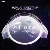 A1 Dip (with Scrufizzer) - Bangazi Remix von Wax Motif