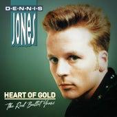 Heart Of Gold - The Red Bullet Years de Dennis Jones