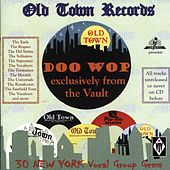 Old Town Records - Doo Wop Exclusively from the Vault von Various Artists
