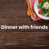 Dinner with friends - Best dinner music von Various Artists