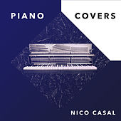 Piano Covers by Nico Casal