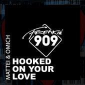 Hooked On Your Love de Mattei