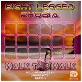 Walk the walk von Eight Legged Phobia