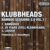 Bamboo Sessions 2.0, Vol. 1 de Klubbheads