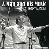 A Man And His Music (Henry Mancini) de Henry Mancini