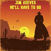 He'll Have to Go (Melody Ranch Live Version) by Jim Reeves