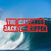 Jack the Ripper (45 Version) by The Mustangs