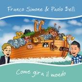 Come gira il mondo de Franco Simone