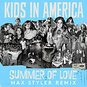 Summer of Love - Max Styler Remix de Kids In America