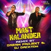 Mast Kalandar (Remix) - Single by Mika Singh