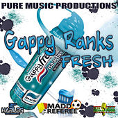 Fresh by Gappy Ranks