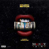 Money Talks by Rush MoneyMitch
